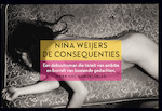 De consequenties - Niña Weijers (ISBN 9789049805661)