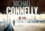 De val - Michael Connelly, M. Connelly (ISBN 9789049805371)