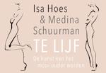 Te lijf - Isa Hoes, Medina Schuurman (ISBN 9789049806132)