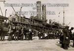 Hospital Ships and Troop Transport of the First World War
