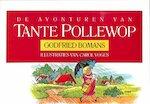 De avonturen van Tante Pollewop - Godfried Bomans, Carol Voges (ISBN 9789050931076)