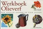 Werkboek olieverf - Stan Smith, Els van Enckevort, Eveline Deul (ISBN 9789021328683)