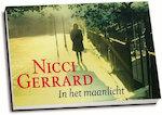 In het maanlicht [dwarsligger] - Nicci Gerrard (ISBN 9789049804107)