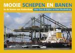 Mooie schepen en banen in de haven van Rotterdam 3