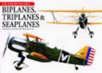 Biplanes, Triplanes & Seaplanes - Jim Winchester (ISBN 9781592232239)