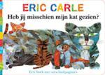 Heb jij misschien mijn kat gezien ? - Eric Carle (ISBN 9789025749613)