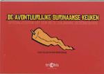 De avontuurlijke Surinaamse keuken - F. Rajjab, A.S. Persaud (ISBN 9789080548459)