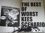 The best of worst kees scenario - Unknown
