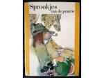 Sprookjes van de prairie - Vladimír Stuchl, Ludĕk Man̆ásek, Margot Bakker (ISBN 9789020200515)