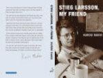 Stieg Larsson, My Friend - Kurdo Baksi (ISBN 9780857050212)