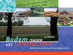 Bodem onder het landschap - Jan Bokhorst (ISBN 9789087401818)