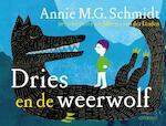 Dries en de weerwolf - Annie M.G. Schmidt