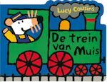 De trein van Muis - Lucy Cousins (ISBN 9789025835675)