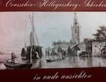 Overschie, Hillegersberg, Schiebroek in oude ansichten