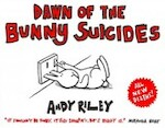 Dawn Of The Bunny Suicides - Andy Riley (ISBN 9781444711011)