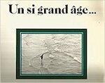 Un si grand âge-- - Danièle Sallenave (ISBN 9782867540363)