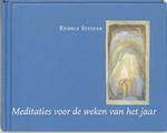 Meditaties voor de weken van het jaar - Rudolf Steiner (ISBN 9789060384688)