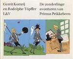 De zonderlinge avonturen van Primus Prikkebeen - Gerrit Komrij, Rodolphe Töpffer (ISBN 9789062131105)