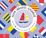 Alfa Bravo Charlie - Sara Gillingham (ISBN 9789064106217)
