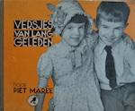 Versjes van lang geleden - met foto's van heden - Piet Marée