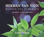 Morgen zul je merken - Herman van Veen (ISBN 9789043524124)