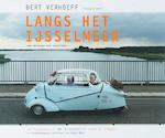 Langs het IJsselmeer - Bert Verhoeff (ISBN 9789077386040)