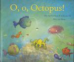 O, O, Octopus! - Elle van Lieshout, Erik van Os (ISBN 9789047701835)