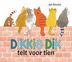 Dikkie Dik telt voor tien - Jet Boeke, Arthur van Norden