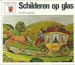 Schilderen op glas is niet moeilyk - Kretek (ISBN 9789025267704)