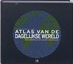 Atlas van de dagelijkse wereld - Daniel Dorling, Amp, Mark Newman, Amp, Anna Barford (ISBN 9789021533735)