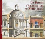 Architectural drawings of the eighteenth century