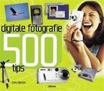 Digitale fotografie 500 tips