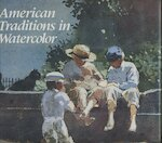 American traditions in watercolor