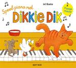 Speel piano met Dikkie Dik - Jet Boeke