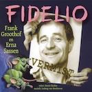 Fidelio - Frank Groothof, Harrie Geelen (ISBN 9789490706081)