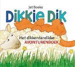 Dikkie Dik / Het dikkerdandikke avonturenboek - Jet Boeke, Arthur van Norden