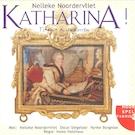 Katharina! - Nelleke Noordervliet (ISBN 9789461492647)