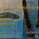 Folmer verdwijnt en andere verhalen - H.C. ten Berge (ISBN 9789462550322)