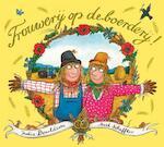 Trouwerij op de boerderij - Julia Donaldson (ISBN 9789025757830)