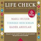 Life check - Marli Huijer, Tinneke Beeckman, Kader Abdolah (ISBN 9789085715771)