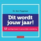 Dit wordt jouw jaar - Ben Tiggelaar (ISBN 9789079445523)