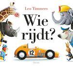 Wie rijdt? - Leo Timmers (ISBN 9789021414737)