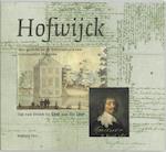 Hofwijck - A. van Strien, Constantijn Huygens, Kees van der Leer (ISBN 9789057301889)