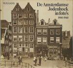 De Amsterdamse jodenhoek in foto's 1900-1940