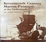 The seventeenth century marine painters of the Netherlands - Rupert Preston