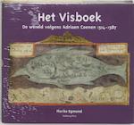 Het Visboek: de wereld volgens Adriaen Coenen (1514-1587) - Florike Egmond (ISBN 9789057303586)