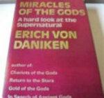 Miracles of the Gods - Erich Von Däniken (ISBN 9780285621749)