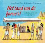 Het land van de farao's! - Arend van Dam (ISBN 9789000347841)