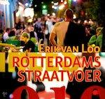 Rotterdams straatvoer - Erik van Loo, Robert So Kiem Hwat, Carin Leenders de Vries (ISBN 9789081623438)