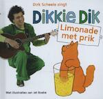 Dikkie Dik limonade met prik - Jet Boeke, Dirk Scheele